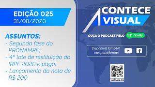 INÍCIO DA SEGUNDA FASE DO PRONAMPE; LANÇAMENTO DA NOTA DE R$ 200   Acontece Visual (31/08/2020)