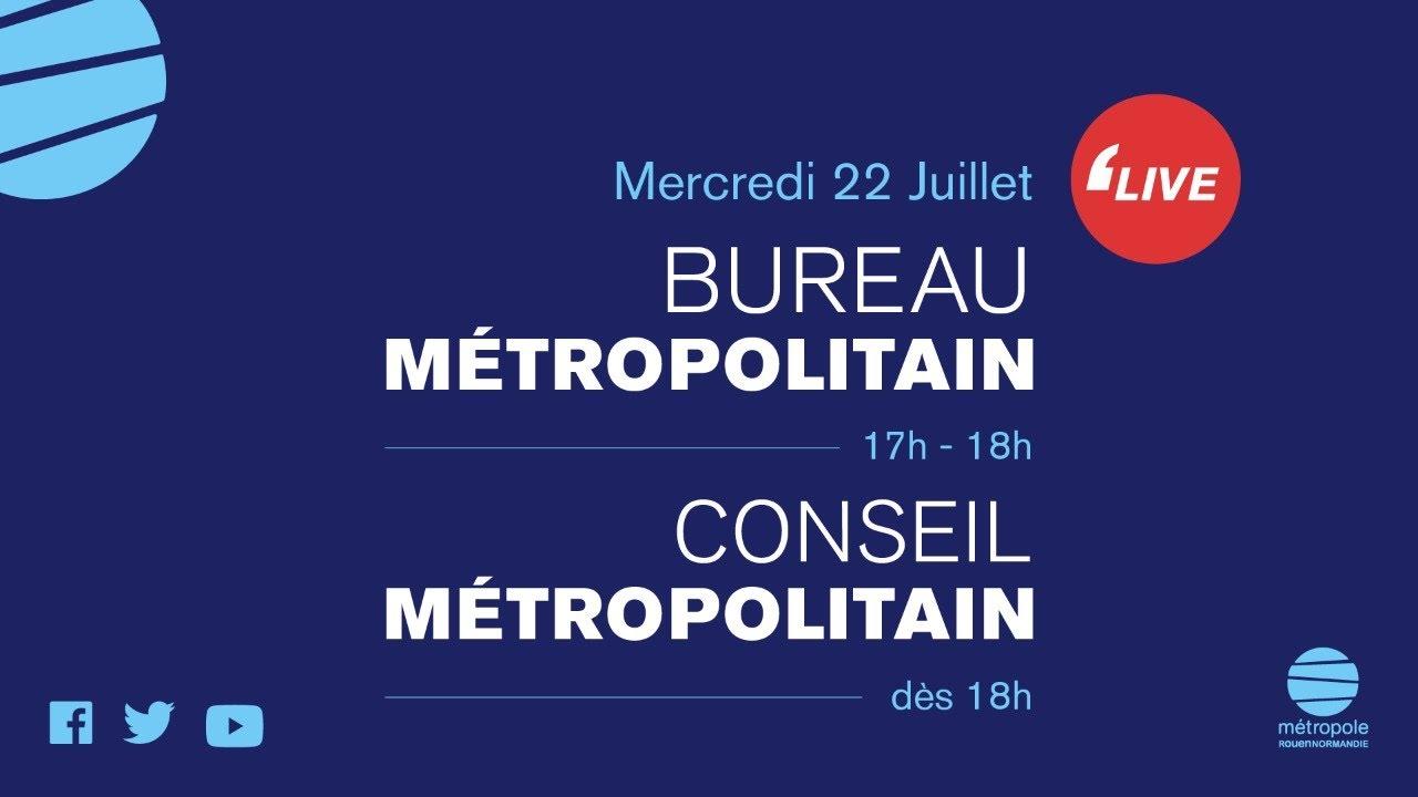 ROUEN _ CONSEIL MÉTROPOLITAIN [22/07/2020]