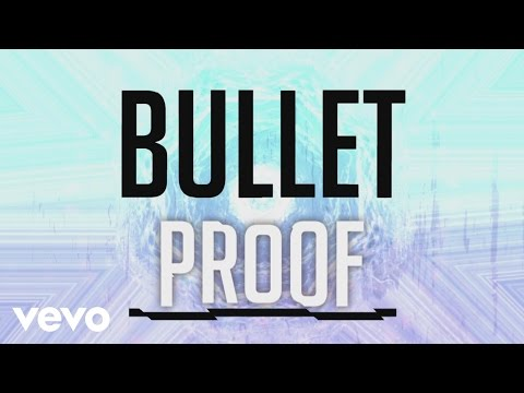 Citizen Way - Bulletproof (Official Lyric Video)