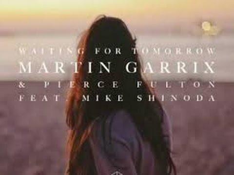 Martin Garrix & Pierce Fulton ft Mike Shinoda   Waiting For Tomorrow (FREE DOWNLOAD)