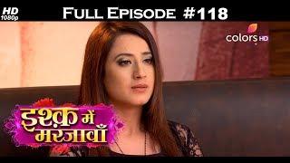 Ishq Mein Marjawan - 6th March 2018 - इश्क़ में मरजावाँ - Full Episode