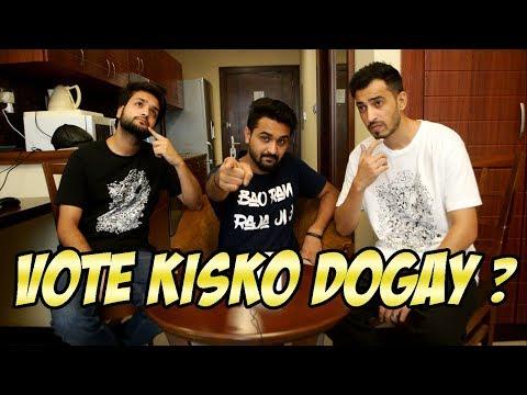 VOTE KISKO DOGAY?   ELECTION 2018  KHUJLEE PODCAST