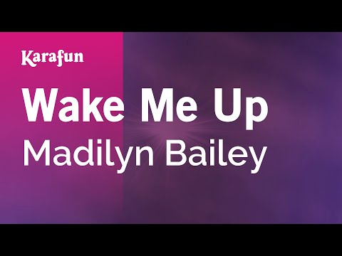 Wake Me Up - Madilyn Bailey | Karaoke Version | KaraFun