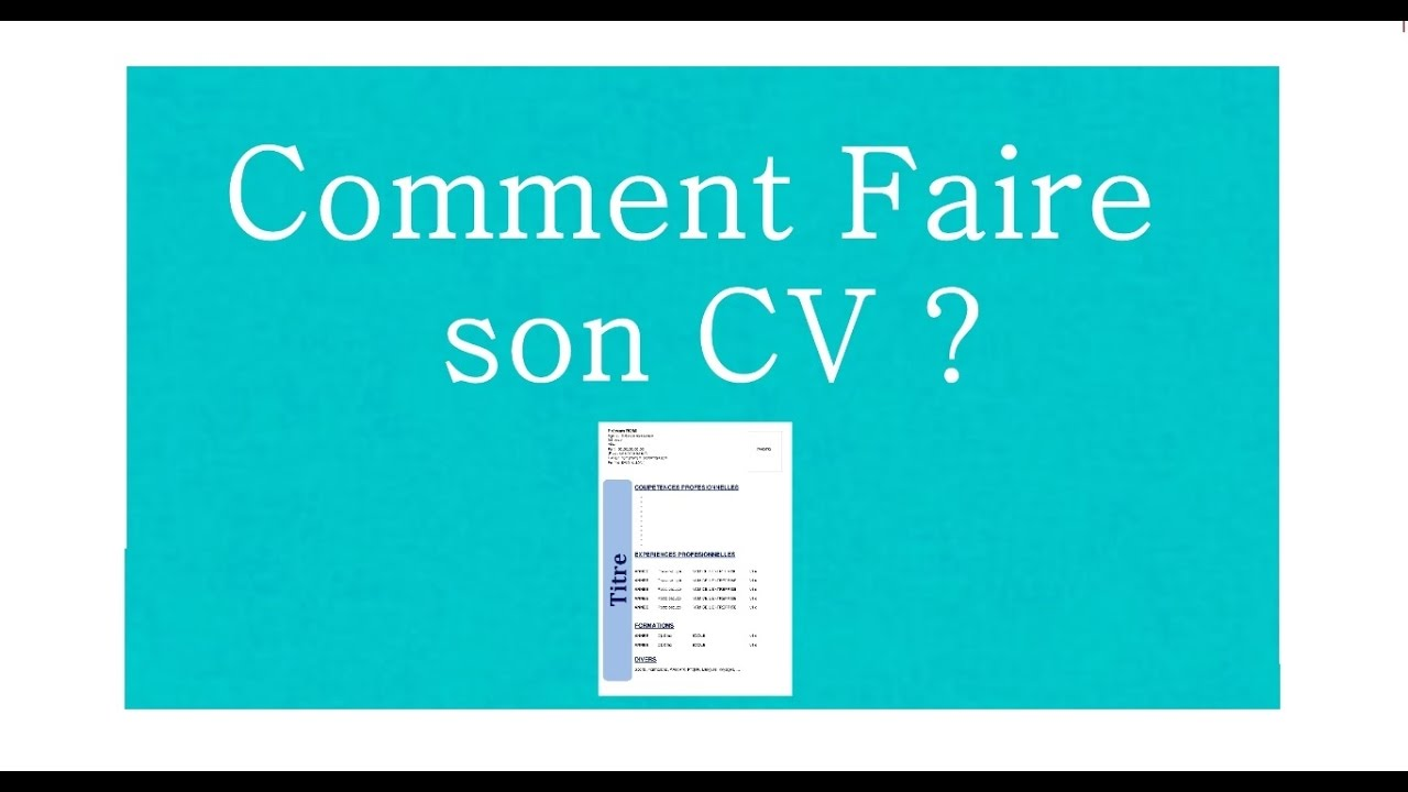 faire son cv r apidement
