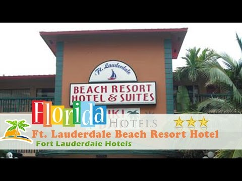 Ft. Lauderdale Beach Resort Hotel - Fort Lauderdale Hotels, Florida