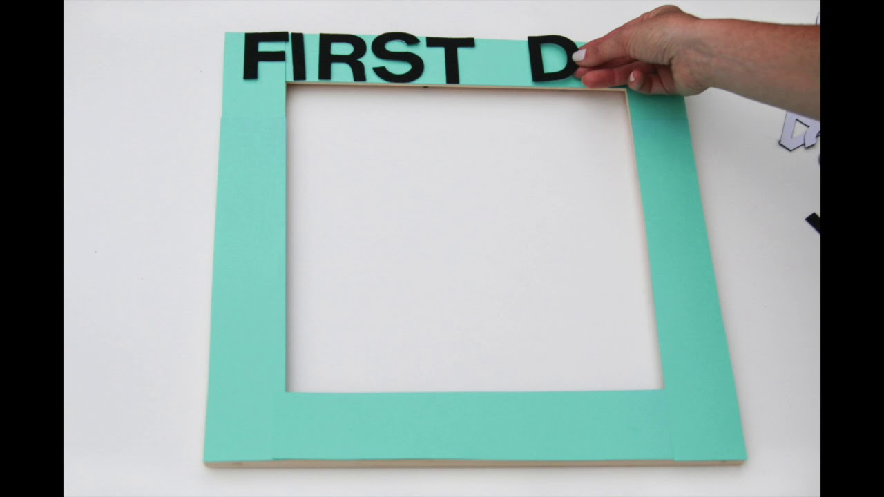 First day of school frame - YouTube