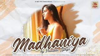 Madhaniya - Vanikki Tyagi    Din Shagna Da - The Wedding Playlist    Father's Day Special
