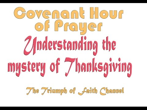 Covenant Hour of Prayer  December 30,  2016 Live STREAM