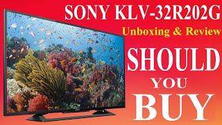 Sony Bravia 80 cm  KLV-32R202G HD Ready LED TV Unboxing & Reivew [Hindi]
