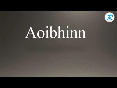 How to pronounce Aoibhinn