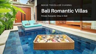 Gambar cover PRIVATE  Romantic Villas In Bali / Private Villa Romantis di Bali