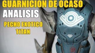 Destiny ANALISIS GUARNICION DE OCASO PECHO EXOTICO TITAN