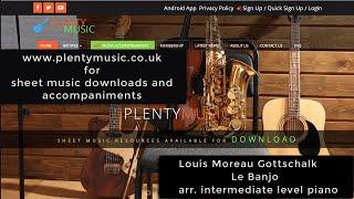 Gottschalk  L. M | Le Banjo arr. intermediate level solo piano