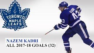 Nazem Kadri (#43) All 32 Goals of the 2017-18 NHL Season