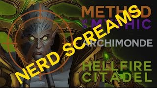 Method vs Archimonde Mythic Nerd Screams