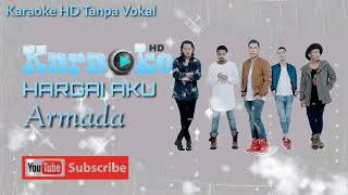 Download lagu Karaoke HD Pop Armada Hargai Aku -