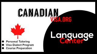 CanadianVisa.org - Language Center IELTS and TEF test preparation