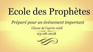 EDP Juillet-Septembre 2018 : Classe de l&#39après-midi : 30818 - Préparer pour un événement important