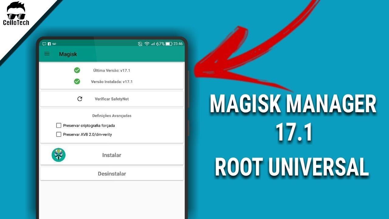 Magisk Manager v 17 1 Root Universal No Seu Android
