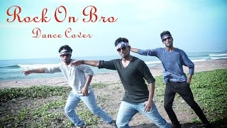 Rock On Bro || Janatha Garage Dance Cover || Shanmukh Jaswanth