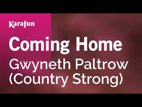 Karaoke Coming Home - Gwyneth Paltrow *