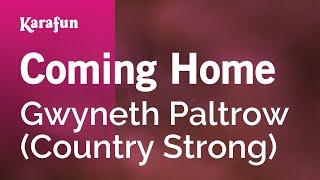 Karaoke Coming Home - Gwyneth Paltrow *