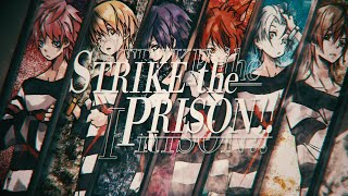 【MV】STRIKE the PRISON!!/すとぷり🍓
