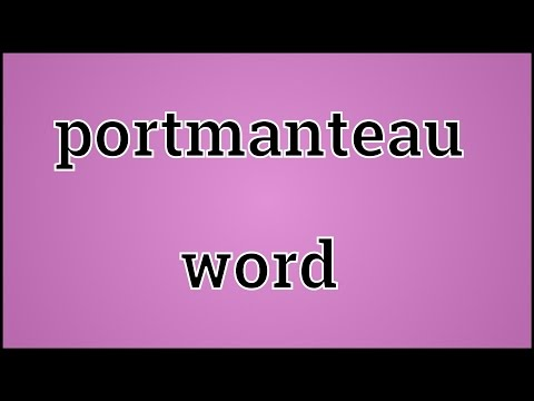 What Portmanteau word Means