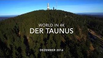 Der Taunus 4K II by WORLD IN 4K