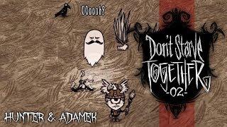 PIERWSZA DYNTKA! - DON'T STARVE TOGETHER #2 /w AdameK