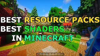 BEST Minecraft Resource Packs and Shaders (2018)