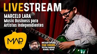 Music Business para Artistas Independientes | Marcelo Lara e Iván Coronel