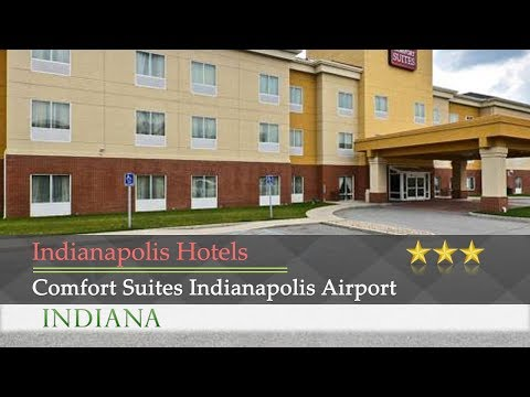 Comfort Suites Indianapolis Airport - Indianapolis Hotels, Indiana
