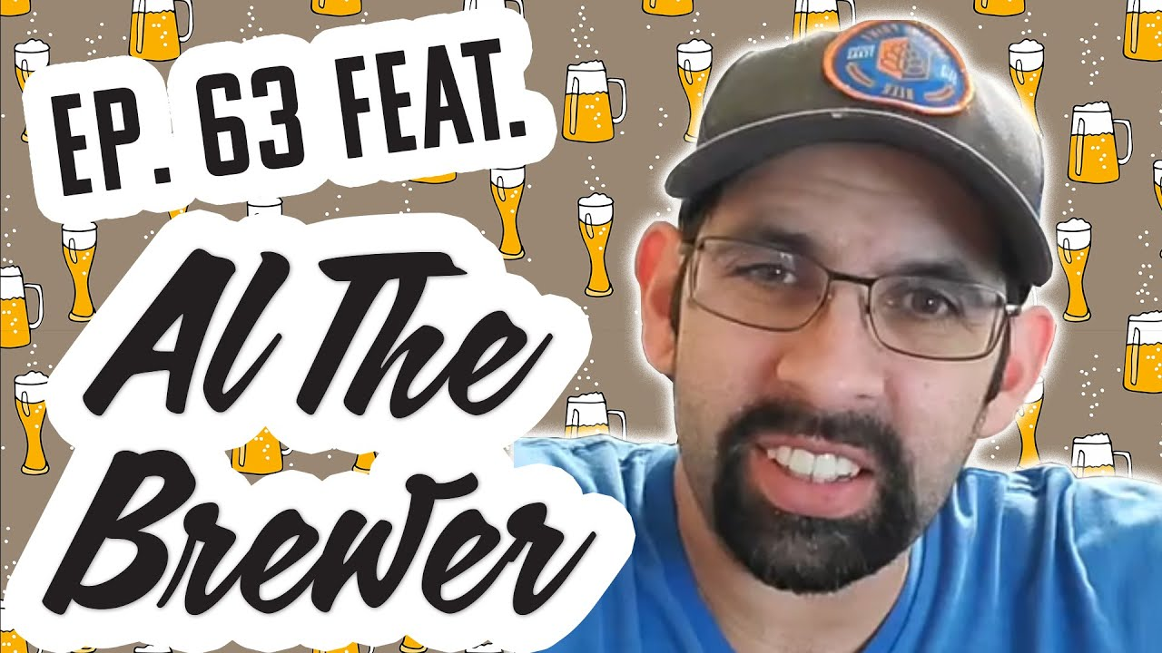 Allan Heida, aka Al The Brewer, Joined Us for Ep. 63