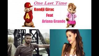 (Chipmunks) Kendji Girac feat Ariana Grande - One Last Time