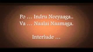 Po Indru Neeyaaga Karaoke by AnbuChezhian