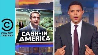 Michael Cohen's Secret Side Hustle | The Daily Show With Trevor Noah