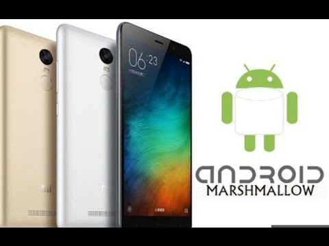 How To Update Xiaomi Redmi Note 3 To Android Marshmallow & New Features Of Marshmallow Update [HD]