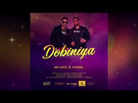 Rave & Vyndra - Dobiniya (2019 Chutney)