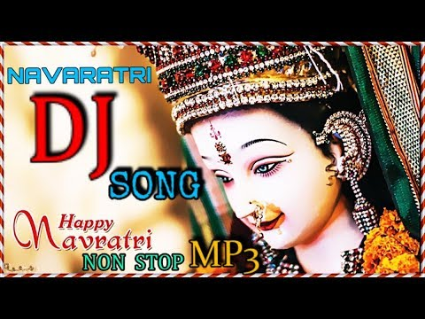 Latest Navratri  Non-Stop DJ SONG | नवरात्रि उत्सव | LORD DURGA 2018