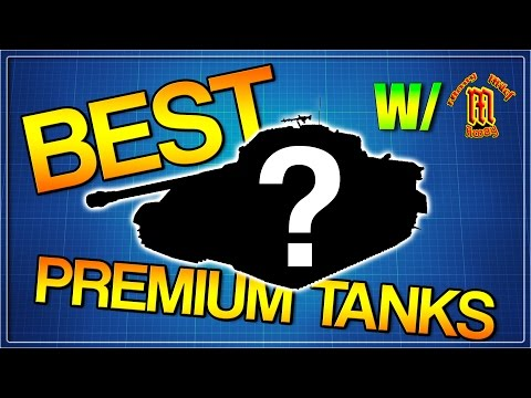 WHAT PREMIUM TANKS TO GET! | Part 1 w/ ManyMilesAway | War T