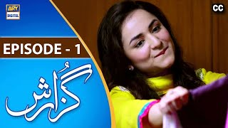 Guzarish Episode 01 [Subtitle Eng] - ARY Digital Drama
