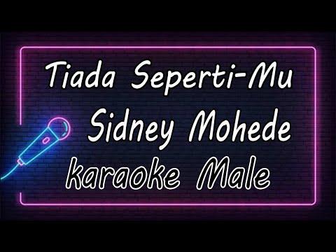 Tiada Seperti-Mu - Sidney Mohede  ( KARAOKE HQ Audio )