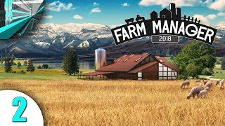 MetalCanyon Plays Farm Manager 2018 (part 2 - Coops And Fields)