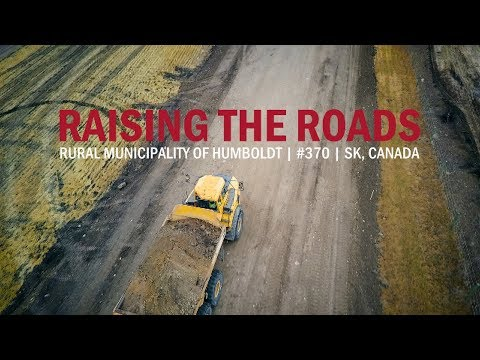 Raising the Roads - Rural Municipality of Humboldt #370