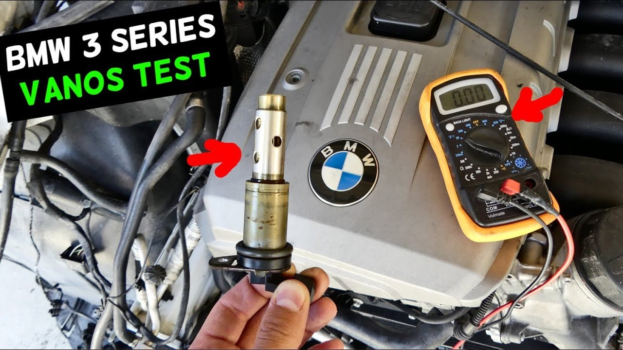BMW E90 E91 E92 E93 VANOS TEST HOW TO TEST VANOS