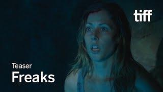FREAKS Teaser   TIFF 2018