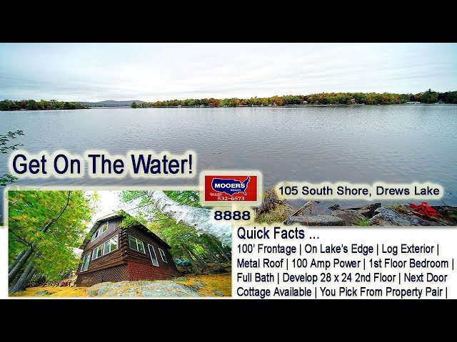 Lake Property In Maine! 105 South Shore RD Drews Lake MOOERS REALTY #8888
