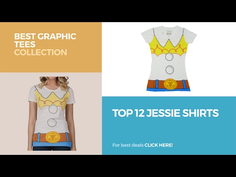 Top 12 Jessie Shirts // Best Graphic Tees Collection
