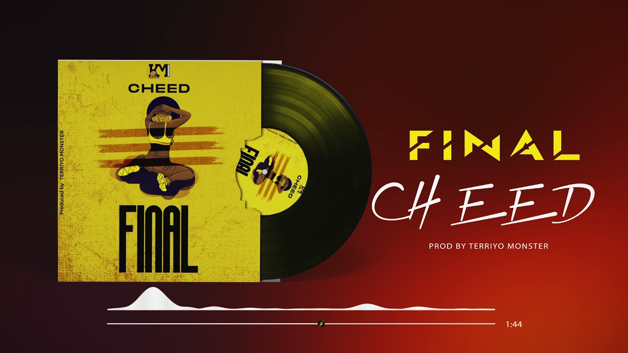 Download Cheed - Final (Official Audio)